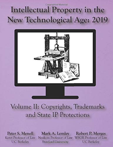 Compare Textbook Prices for Intellectual Property in the New Technological Age 2019: Vol II Copyights, Trademarks and State IP Protections  ISBN 9781945555138 by Menell, Peter S,Lemley, Mark A,Merges, Robert P