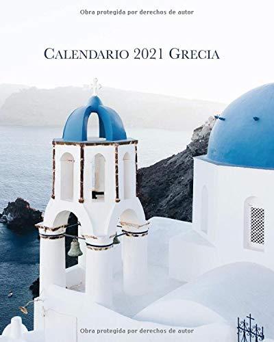 Calendario 2021 Grecia: Lunes-Domingo Libro de calendario mensual 2021 con imágenes de Grecia