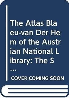 The Atlas Blaeu-Van der Hem of the Austrian National Library, Volume VI (Atlas Blaeu-van Der Hem of Austrian National Library)