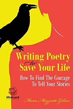Writing Poetry To Save Your Life  How To Find The Courage To Tell Your Stories  1   MiroLand