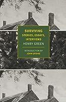 Surviving: Stories, Essays, Interviews (New York Review Books Classics)
