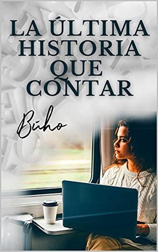 La última historia que contar de Búho, Haizea López