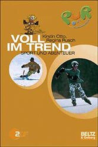 PuR - Biken, Skaten, Boarden: 15 x Sport und Abenteuer (Gulliver)