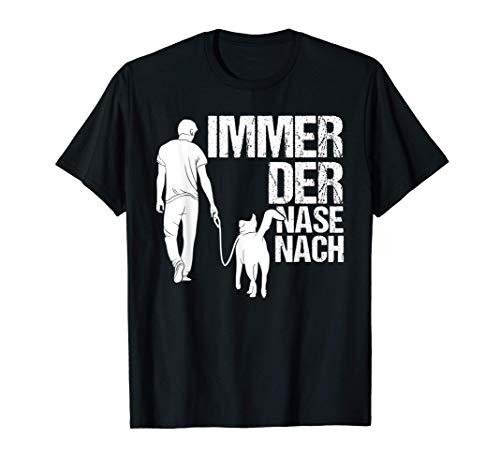 Immer Der Nase Nach Hund Rettungshund Geschenk T-Shirt