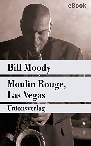 Moulin Rouge, Las Vegas: Kriminalroman. Ein Fall für Evan Horne (2) (Unionsverlag Taschenbücher)