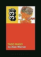 Tago Mago: Permission to Dream (33 1/3)