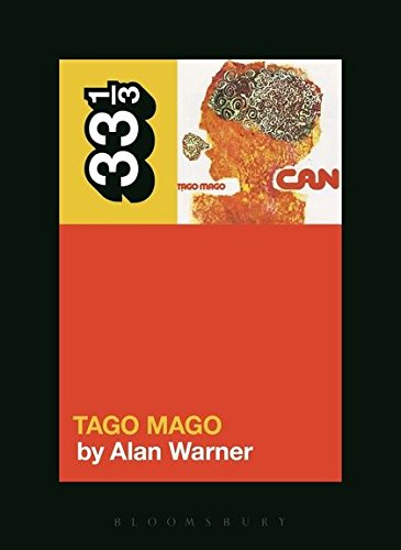 Can's Tago Mago (33 1/3, Band 101)