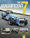 Rees, C: Magnificent 7: The Enthusiasts Guide to All Models...
