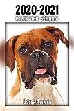 2020-2021 Calendario Semanal Bóxer Alemán: 221 Páginas   Tamaño A5   24 Meses   1 Semana en 2 Páginas   Planificador   Agenda Semana Vista   Canófilo   Perro   En Español