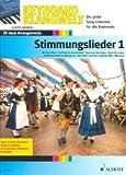 STIMMUNGSLIEDER 1 - arrangiert für Keyboard [Noten / Sheetmusic] Komponist: BOARDER STEVE aus der Reihe: KEYBOARD KLANGWELT