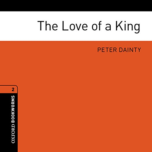 Couverture de The Love of a King