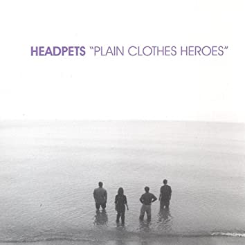 Plain Clothes Heroes
