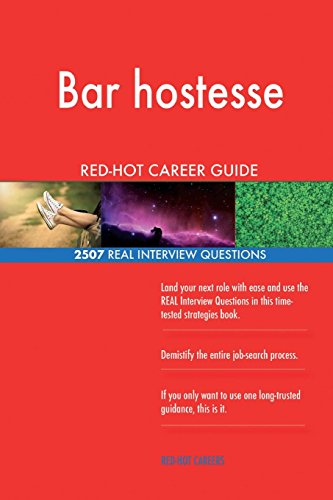 Bar hostesse RED-HOT Career Guide; 2507 REAL Interview Questions