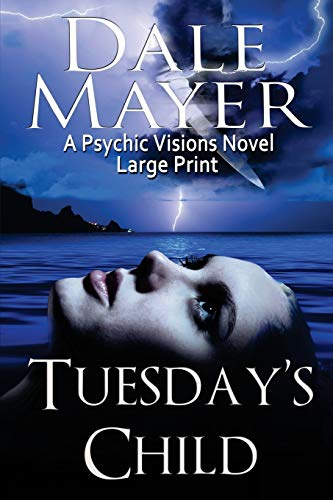 Tuesday's Child: Large Print (Psychic Visions)