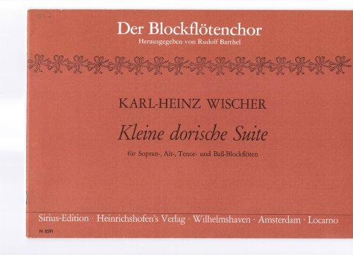 Kleine dorische Suite (für Blockflöten SATB) (Der Blockflötenchor)