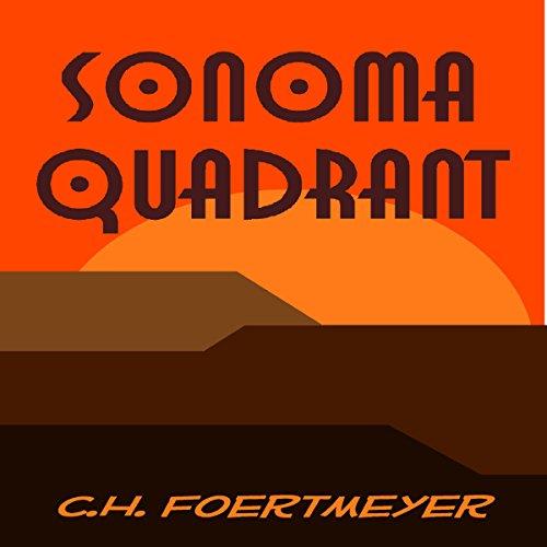 Sonoma Quadrant audiobook cover art