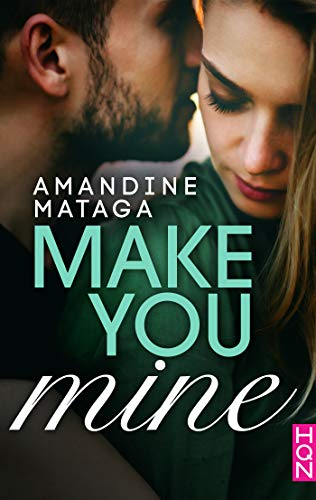 Make You Mine (French Edition)