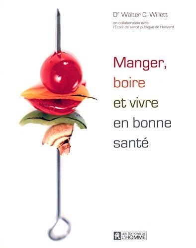 MANGER BOIRE VIVRE BONNE SANTE