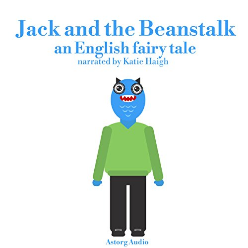 Jack and the Beanstalk : An English Fairy Tale cover art