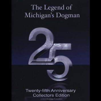 The Legend of Michigan's Dogman: 25th Anniversary Collectors Edition