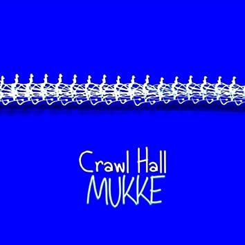 Crawl Hall