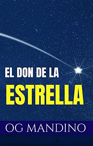 EL DON DE LA ESTRELLA (Spanish Edition)