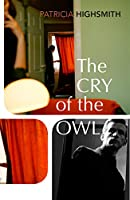 The Cry of the Owl (Virago Modern Classics)