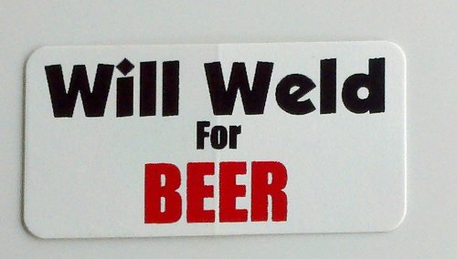 "3 - Will Weld for Beer Hard Hat/Helmet Stickers 1"" x 2"""