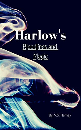 Harlow's Bloodlines and Magic