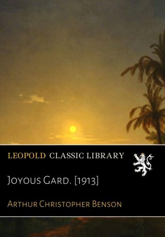 カテゴリー振る舞う死の顎Joyous Gard. [1913]