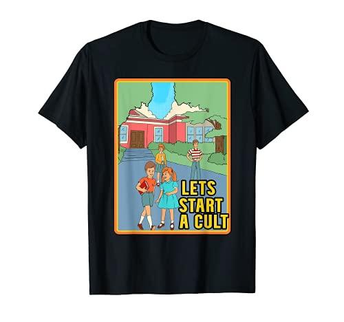 Affiche humoristique des années 70 avec inscription « Lets Start a Cult » T-Shirt