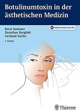 Botulinutoxin in der ästhetischen edizin by Boris Sommer,Dorothee Bergfeld,Gerhard Sattler