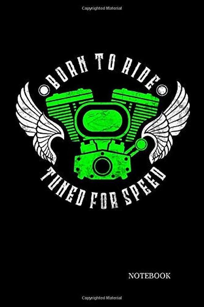 刺繍領事館に話すBorn to Ride tuned for Speed: Notebook 6 x 9
