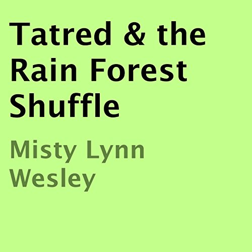 Tatred & the Rain Forest Shuffle audiobook cover art