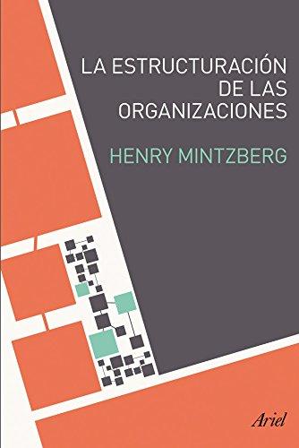 La estructuración de las organizaciones (Ariel)