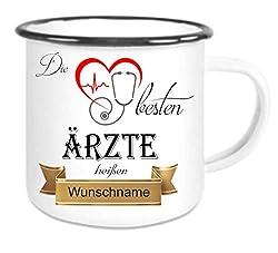 crealuxe  Emailletasse m. Wunschname Die Besten Ärzte heißen. Wunschname - Kaffeetasse mit Motiv, Bedruckte Tasse mit Sprüchen Oder Bildern