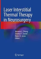 Laser Interstitial Thermal Therapy in Neurosurgery