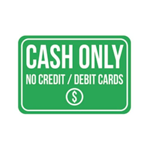 Cash Only No Credit Debit Cards Print Green White Picture Symbol Poster Business Store Cashier Money Notice Sign