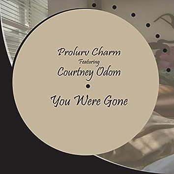 You Were Gone (feat. Courtney Odom)