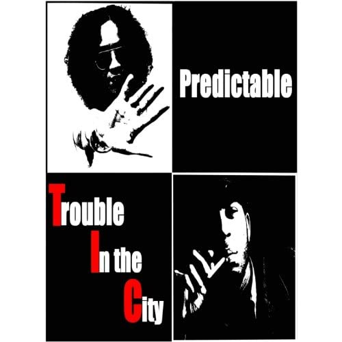 Trouble In the City