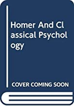Homer And Classical Psychology