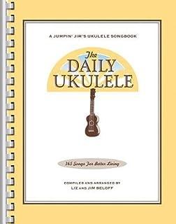The Daily Ukulele( 365 Songs for Better Living)[DAILY UKULELE][Paperback]