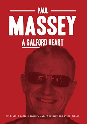 Paul Massey: A Salford Heart (English Edition)