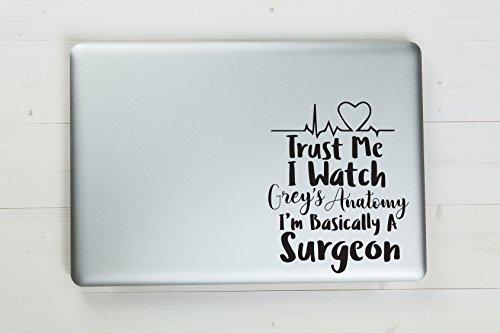 Trust Me I 'm im Grunde Ein Chirurg Grey 's Anatomy Vinyl Aufkleber Aufkleber 16,5x 13,3cm Schwarz