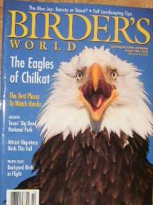 Birder's World Magazine Eagles Of Chilkat (October, 1998)