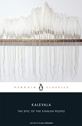 Compare Textbook Prices for Kalevala: The Epic of the Finnish People  ISBN 9780241403068 by Lonnrot, Elias,Lonnrot, Elias,Friberg, Eino,Korpela, Jukka