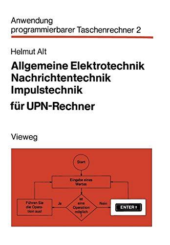Allgemeine Elektrotechnik, Nachrichtentechnik, Impulstechnik für Upn-Rechner (Anwendung programmierbarer Taschenrechner (2), Band 2)