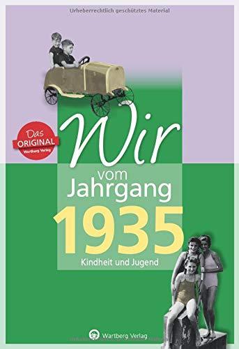 Wir vom Jahrgang 1935 - Kindheit und Jugend (Jahrgangsbände): 85. Geburtstag