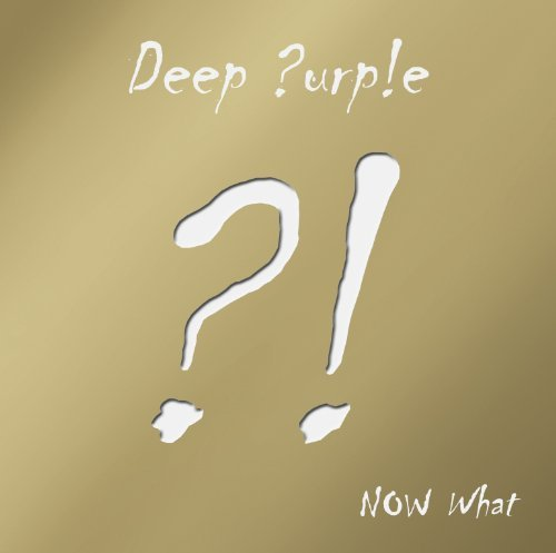 Now What?! Gold Edition by Deep Purple