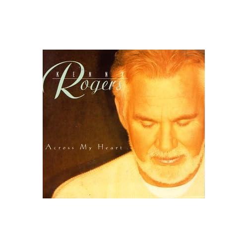 Kenny Rogers - Across My Heart - Amazon.com Music